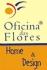 Oficina das Flores - Floricultura e Cestas