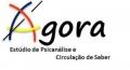 Ágora - Estúdio de Psicanálise e Circulação de Saber
