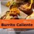 Buffet Mexicano em Domicilio Burrito Caliente