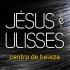 Jésus & Ulisses Centro de Beleza