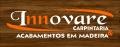Innovare Carpintaria & Acabamentos em Madeira