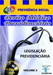 M�dico perito inss volume 2 legisla��o previdenci�ria comentada