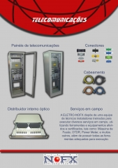 Pain�is de telecomunica��es - montagem eletromec�nica, manuten��o, instala��o el�trica e eletr�nica, configura��o, testes ponto a ponto, testes funcionais, testes diel�tricos, testes de ader�ncia de tinta, testes de espessura de camada de tinta, loca��o de m�o de obra, loca��o de equipamentos, montagem de pain�is el�tricos, automa��o de m�quinas, equipamentos, com�rcios e ind�strias, instala��es el�tricas