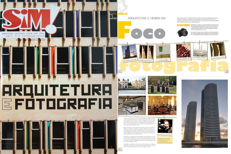 Fotógrafa de Arquitetura & Design, entrevista na Revista SIM! edição 75, abril 2011.