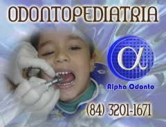 Odontopediatria especializada - (84) 3086-9870 - preventivo anti-cárie - traga seus filhos para a alpha odonto!