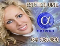 Estética oral em natal - alpha odonto clínica - (84) 3086-987