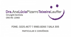 Ana Lúcia Pizarro Teixeira Lauffer - Cirurgiã-Dentista - Foto 7