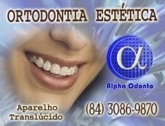 ORTODONTIA ESTÉTICA EM NATAL - ALPHA ODONTO - (84) 3086-9870