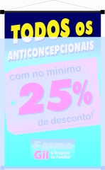 Todos os anticoncepcionais com no mínimo 25% de desconto, você só encontra na farma gil