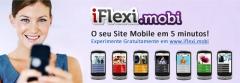 Iflexi.mobi permite-lhe criar em poucos minutos um site mobile, otimizado para telemóveis, smartphones e tablets. experimente o seu novo site mobile em www.iflexi.mobi