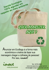 Sacolas ecológicas, a sua marca em grande divulgação!