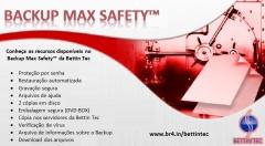 Conheça o backup max safety da bettin tec