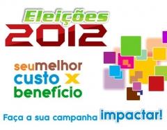 Gráfica expanssiva nas eleições 2012 - faça a sua campanha impactar! http://expanssiva.com.br/eleicoes2012