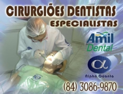 DENTISTAS ESPECIALISTAS - AMIL DENTAL NATAL - (84) 3086-9870