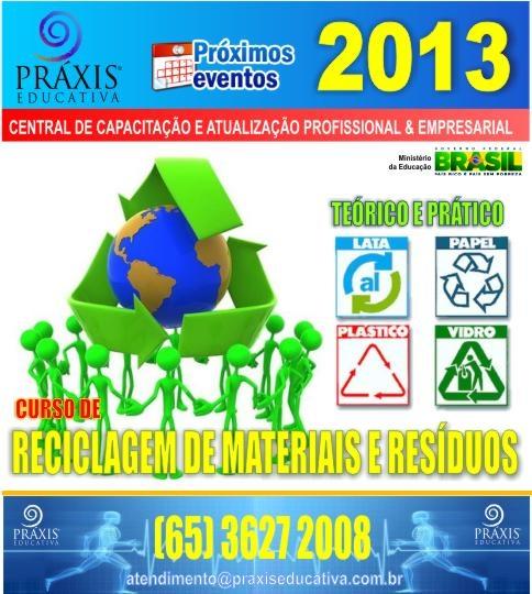 Curso de Reciclagens de Materiais e Resíduos