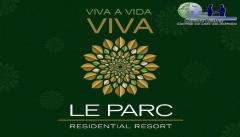 Le parc residential resort o le parc tem apartamento 3 e 4 quartos, com metragens de 112 m², 142 m², 166 m², 195 m² e 243 m², distribuídos em 18 torres divididos em 6 subcondomínios.