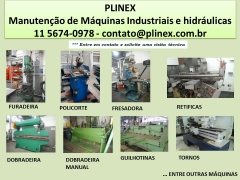 ManutenÇÃo de máquinas industriais e hidráulicas: tornos, fresas, fresadoras guilhotina,  injetora, dobradeira, solda ,retifica, usinagem e fabricaÇÃo de peÇas