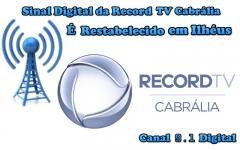 Record TV Cabrália sintonizada através do canal 9.1 Digital.  Sinal Digital da TV  Cabrália é restabelecido em Ilhéus.  Sintonize a Record TV Cabrália em Ilhéus no Canal  9.1 !!! Com Cobertura no Sul, Extremo Sul e Sudoeste da Bahia.  Visite nosso Site  https://uniaodemarca.wixsite.com/recordtvcabralia