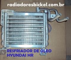 RESFRIADOR DE OLEO HYUNDAI HR - RADIADORES BICKEL