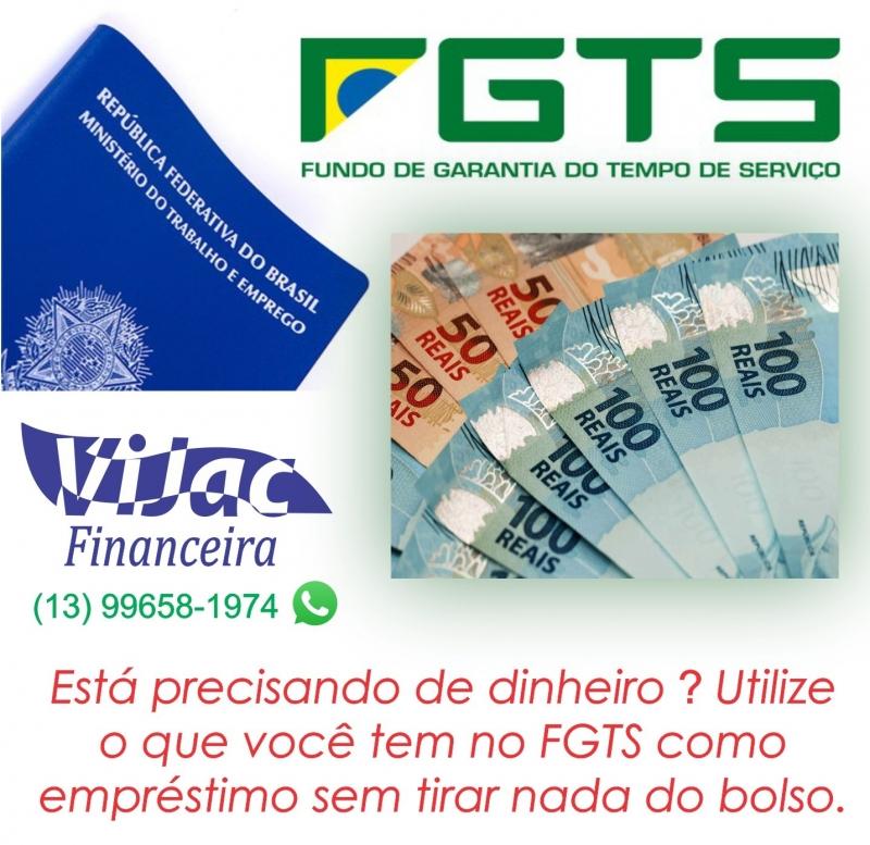 Empréstimo usando o FGTS?O dinheiro cai hoje mesmo. Vjac Financeira.